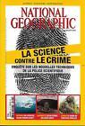 NATIONAL GEOGRAPHIC N°202 JUILLET 2016 SCIENCE CONTRE LE CRIME/ REQUINS/ CONGO