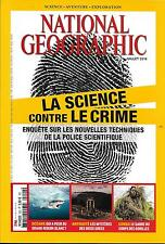 NATIONAL GEOGRAPHIC N°202 JUILLET 2016  SCIENCE CONTRE LE CRIME/ REQUINS/ CONGO