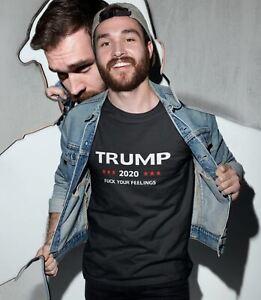 Trump 2020 F**K Your Feelings Mens T Shirt