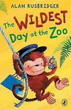 The Wildest Day at the Zoo by Alan Rusbridger (Paperback)