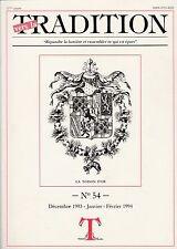 revue: Vers la TRADITION - 54 - 1994 - Répandre la lumière et rassembler ce ...