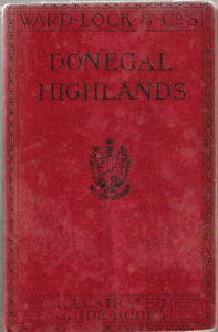 WARD LOCK RED GUIDE - DONEGAL HIGHLANDS (NORTHERN IRELAND) - 1910/11 - VERY RARE