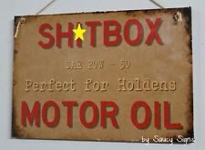 Sh*tbox Holden Motor Oil Wooden Car Sign Ford Lovers Falcon Fairlane Escort