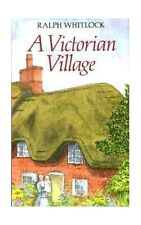 A Victorian Village by Whitlock, Ralph Paperback Book The Cheap Fast Free Post