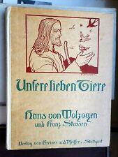 Hans von Wolzogen & Franz Stassen: Unsere lieben Tiere wahre Geschichten