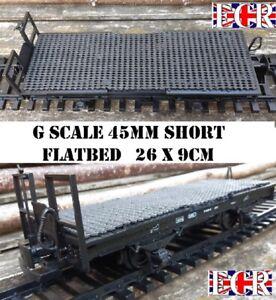 G SCALE 45mm GAUGE SHORT FLATBED TO BUILD ON RAILWAY TRUCK GARDEN TRAIN FLAT BED