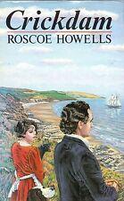 """ROSCOE HOWELLS - """"CRICKDAM"""" - PRELUDE TO """"HERONSMILL"""" - GOMER 1st Edn HB (1990)"""