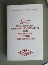 Upss-Catalog of the 19th Century Stamped Envelopes&Wrappers of the United States