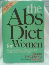 The Abs Diet For Women:  The Six-Week Plan to Flatten Your Belly and Firm Up