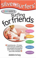 SILVER SURFERS__SURFING FOR FRIENDS__BRAND NEW