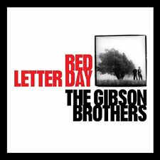 The Gibson Brothers - Red Letter Day [CD]