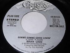 Brian Cadd: Gimme Gimme Good Lovin' 45