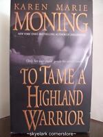 Karen Marie Moning *To Tame a Highland Warrior*#2 Highlander-Paranormal Romance!