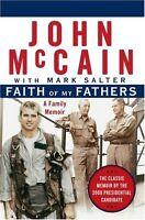 Faith of My Fathers: A Family Memoir by John McCain, Mark Salter
