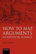 How to Map Arguments in Political Science (Paperback or Softback)