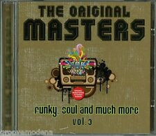 THE ORIGINAL MASTERS Funky Soul and much more vol 3 CD 12 TRACKS EXTENDED NUOVO