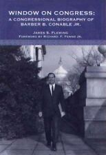 Window on Congress: A Congressional Biography of Barber Conable