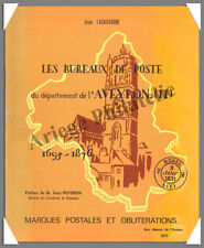 LACASSAGNE - Les BUREAUX de POSTE de l'AVEYRON (1695 à 1876)