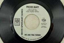 Ike And Tina Turner - Soul 45 RPM - Proud Mary/Workin' Together K12