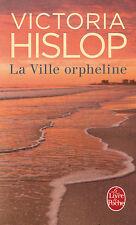 LA VILLE ORPHELINE Victoria HISLOP roman livre