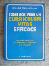Come scrivere un Curriculum Vitae efficace -Emanuele Cobalchini Conti -De Vecchi