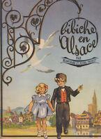 Blanchard et Probst. Bibiche en Alsace. Ed. Barbe 1945