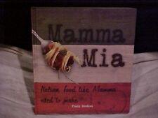 Mamma Mia, Italian Food Like Mamma Used to Make Cookbook