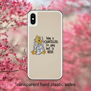 Winnie The Pooh Today Is Cancelled Case Cover for iPhone Samsung Huawei Google