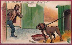 YACHTING TERMS 1904 Raphael Tuck PERCY BRADSHAW A Dog Watch BULLDOG