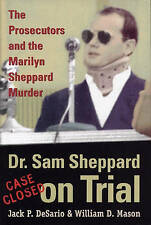 NEW Dr. Sam Sheppard on Trial: The Prosecutors and the Marilyn Sheppard Murder