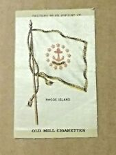 1910 Old Mill Cigarettes Tobacco Silk Premium Us State Rhode Island Flag Nice