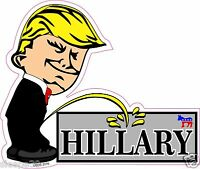 Donald Trump President Calvin Pee On HILLARY Funny Decal Sticker