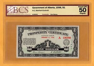 Government of Alberta Prosperity Certificate 1936 $1 Dollar A-1 BCS-50 Original