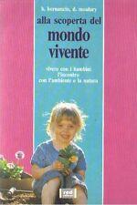 ALLA SCOPERTA DEL MONDO VIVENTE VIVERE COI BAMBINI - Red edizioni X