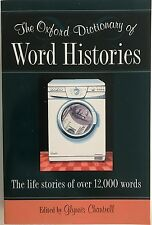 Oxford Dictionary Of Word Histories - The Life Stories of over 12k words LN