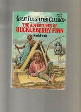 The Adventures of Huckleberry Finn  Great Illustrated Classics