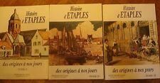 HISTOIRE D'ETAPLES DES ORIGINES A NOS JOURS tome 1 tome 2 tome 3 BAUDELICQUE