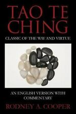 Tao Te Ching : Classic of the Way and Virtue by Rodney Cooper (2014, Paperback)