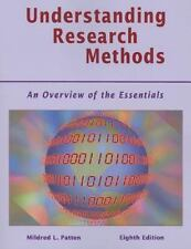 Understanding Research Methods : An Overview of the Essentials by Mildred L....