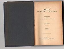 hutrte -des ingenieurs tascxhenbuch - 3 volumes - 1920