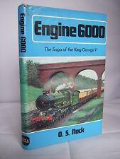 Engine 6000 - The Saga of a Locomotive by O S Nock HB DJ 1972 Illustrated