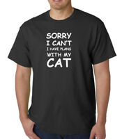 Sorry I Can't I Have Plans With My Cat T Shirt Cat Lovers T-shirt Tee