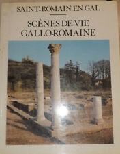 Saint Romain en Gal, scène de vie Gallo-Romaine