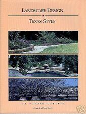 Landscape Design…Texas Style by Howard Garrett 1986 1st