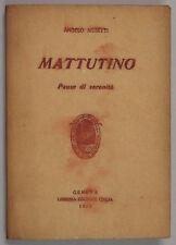 Angelo Musetti MATTUTINO Pause di Serenità 1933 Genova Libreria Italia