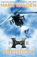 H.I.V.E. 7: Aftershock, Walden, Mark, Very Good Book