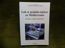 LAIT et PRODUITS LAITIERS en MEDITERRANEE Agriculture Maghreb Moyen-Orient