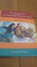 Social Studies and the Elementary School Child--Maxim 5th ed 1995 HC