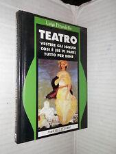 TEATRO Vestire gli ignudi Cosi e se vi pare Tutto per bene Luigi Pirandello 1993