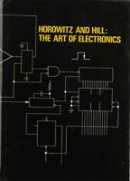 Art of Electronics by Horowitz, Paul|Hill, Winfield
